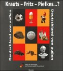 Krauts, Fritz, Piefkes...? by Haus d.…