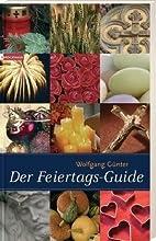 Der Feiertags-Guide by Wolfgang Günter