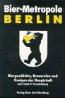 Bier-Metropole Berlin by Frank P.…