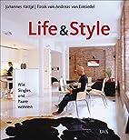 Life & Style: Wie Singles und Paare wohnen…