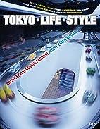 TOKYO - LIFE - STYLE: Architektur, Design,…