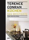 Terence Conran: Küchen - das Wichtigste