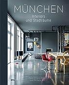 München: Interiors & Stadträume by…
