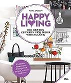 Happy living by Maria Spassov
