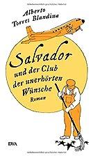 Salvador und der Club der unerhörten…