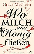 Wo Milch und Honig fließen by Grace McCleen