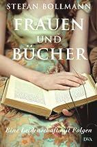 Frauen und Bücher: Eine Leidenschaft mit…