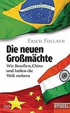 Die neuen Großmächte: Wie Brasilien, China…