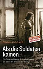 Crimes Unspoken: The Rape of German Women at…