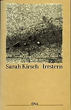 Irrstern : Prosa by Sarah Kirsch