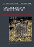 Jüdischer Friedhof Georgensgmünd by Peter…