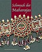 Schmuck der Maharajas : aus den…