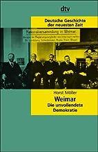 La République de Weimar by Horst Möller