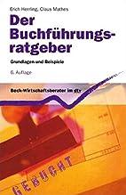 Der Buchführungsratgeber: Grundlagen und…