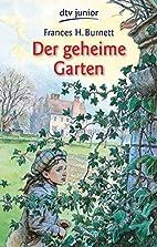 Der geheime Garten by Frances Hodgson…