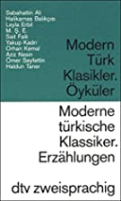 Moderne türkische Klassiker / Modern Türk…