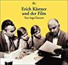 Erich Kstner und der Film by Ingo Tornow
