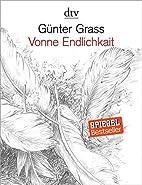 Vonne Endlichkait by Günter Grass