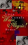 Cuca Canals: Weine, Alegria!