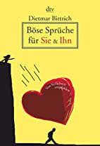 Böse Sprüche für Sie und Ihn. by Dietmar…