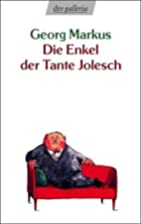 Die Enkel der Tante Jolesch by Georg Markus