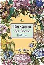 Garten der Poesie by Anton G. Leitner