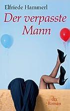 Der Verpasste Mann (German Edition) by…