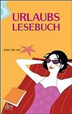 Urlaubslesebuch. by Lutz-Werner Wolff