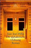 Juan José Millas: Die alphabetische Ordnung. premium,  Band 24348