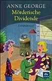 Anne George: Mörderische Dividende. premium,  Band 24511