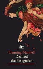 Fotografens död by Henning Mankell