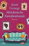 Anne George: Mörderische Familienbande. Großdruck