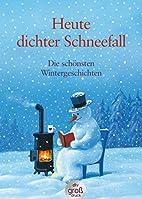 Heute dichter Schneefall: Die schönsten…