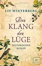 Der Klang der Lüge: Historischer Roman…
