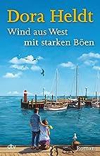 Wind aus West mit starken Böen: Roman…