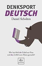 Denksport-Deutsch by Daniel Scholten