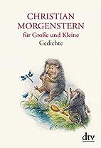 Christian Morgenstern für Große…
