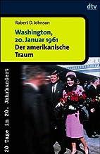 Washington, 20. Januar 1961. Der…