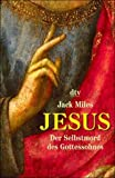 Jack Miles: Jesus.