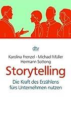Storytelling: Die Kraft des Erzählens…