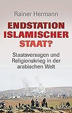 Endstation Islamischer Staat?:…