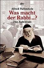 Was macht der Rabbi den ganzen Tag? by…