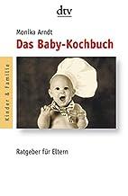 Das Baby-Kochbuch. Gesunde Ernährung für…