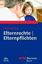 Elternrechte - Elternpflichten. by Walter…