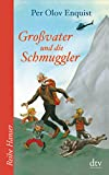 Per Olov Enquist: Großvater und die Schmuggler