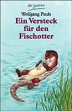 Ein Versteck für den Fischotter by Wolfgang…