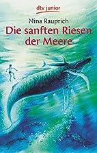 Die sanften Riesen der Meere by Nina…