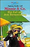 Patricia Reilly Giff: Minnie & Co., Der Fall mit dem Bernsteinring