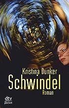 Schwindel by Kristina Dunker