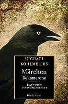 Michael Köhlmeiers Märchen-Dekamerone:…